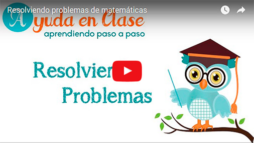 Resolviendo Problemas de Matemáticas - Video